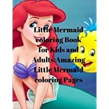 Little Mermaid coloring Book for Kids and Adults:Amazing Little Mermaid coloring Pages