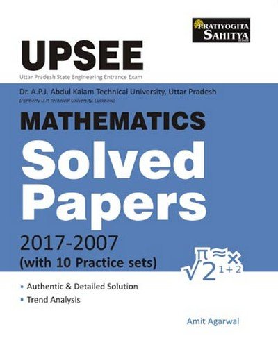 UPSEE Dr. A.P.J. Abdul Calam Technical University, U.P. Mathematics Solved Papers