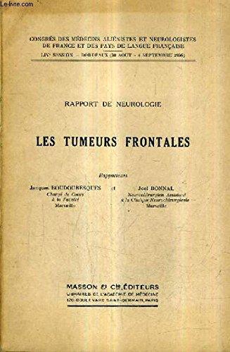 RAPPORT DE NEUROLOGIE LES TUMEURS FRONTALES.