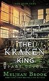 The Kraken King Part VII: The Kraken King and the Empress's Eyes