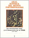 La Revolución rusa y el desarrollo de la URSS (Historia del mundo contemporáneo)