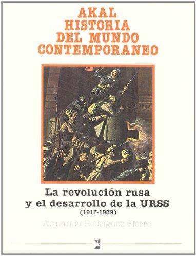 Descargar Libro La Revolución rusa y el desarrollo de la URSS (Historia del mundo contemporáneo) de Armanda Rodríguez Fierro