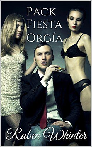 Pack Fiesta Orgía (Spanish Edition)