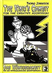 Das Königsgambit /The King's Gambit: Für den erfindungsreichen Angriffsspieler /For the creative Aggressor (Livre en allemand)