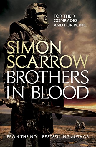 Brothers in Blood (Eagles of the Empire 13): Cato & Macro: Book 13 ...