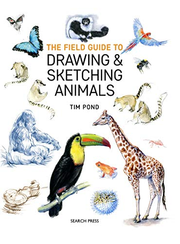The Field Guide to Drawing & Sketching Animals (English Edition)
