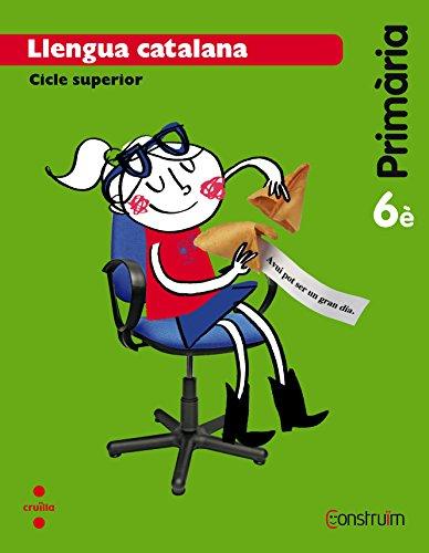 Llengua catalana. 6 Primària. Construïm - 9788466138161