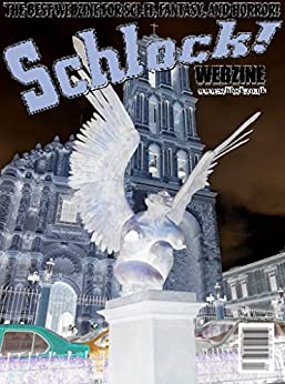 Schlock! Webzine Vol. 8, Issue 22 by [Laker, Steve, Murphy, Gary, Bryant, Gregory KH]