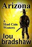 Arizona (Shad Cain Book 4)