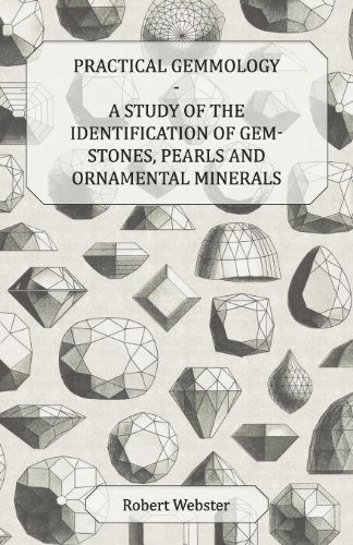 practical-gemmology-a-study-of-the-identification-of-gem-stones-pearls-and-ornamental-minerals