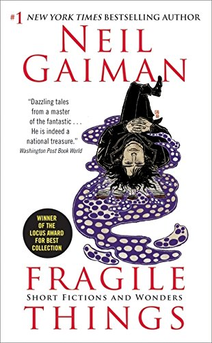 Fragile Things: Short Fictions and Wonders por Neil Gaiman