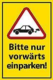 Nicht rückwärts einparken Schild -573- Vorwärts Auto 29,5cm * 20cm * 2mm, ohne Befestigung