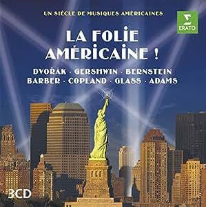 La Folie Américaine !
