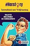 Zum Weltfrauentag 2018 haben wir international eure stärksten Geschichten mit einer weiblichen Protagonistin gesucht - im deutschen Sprachraum wurden bis zum Ende des Schreibaufrufs mehr als 200 beeindruckende Geschichten eingereicht! Sweek präsentie...