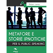 Metafore e storie ipnotiche per il Public Speaking