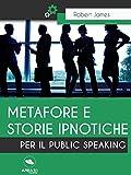 Metafore e storie ipnotiche per il Public Speaking