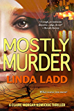Mostly Murder (Claire Morgan Book 6)