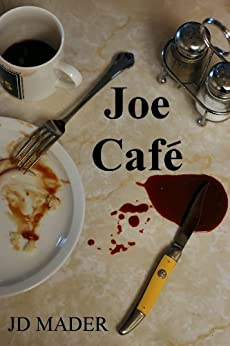 Joe Café by [Mader, JD]