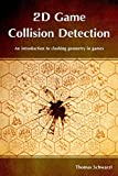 2D Game Collision Detection: An introduction to clashing geometry in games