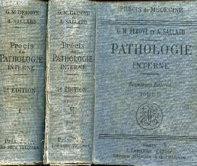 PATHOLOGIE INTERNE / TOMES II ET II / PRECIS DE MEDECINE / DEUXIEME EDITION.
