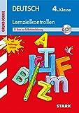 Lernzielkontrollen Grundschule - Deutsch 4. Klasse