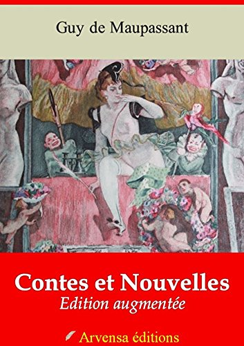 cf6daf0345c Tous les Contes et Nouvelles de Maupassant - édition complète ...