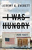Die besten American Science Schriften - I Was Hungry: Cultivating Common Ground to End Bewertungen