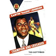 Earvin Magic Johnson: Champion and Crusader (Book Report Biographies) by Ted Gottfried (2001-03-01)