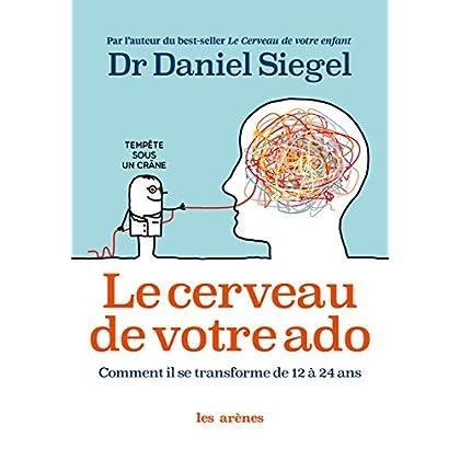 Le Cerveau de votre ado (AR.EDUCATION)