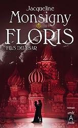 Floris, fils du tsar (Roman français t. 87)