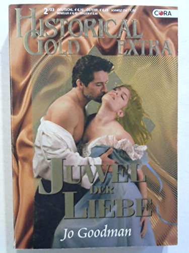 Juwel der Liebe (Goodman Jo)