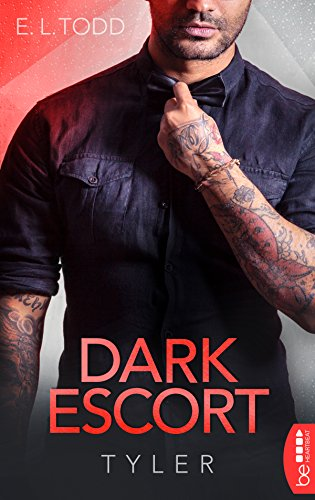 Dark Escort: Tyler (Die Beautiful Entourage-Reihe 2) (Lisa Renee Jones-serie)