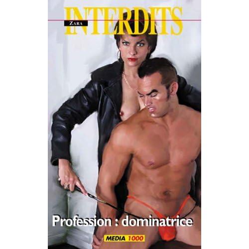 Les interdits n°304 : profession dominatrice