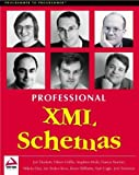 Professional XML Schemas by Jon Duckett (2001-07-02)