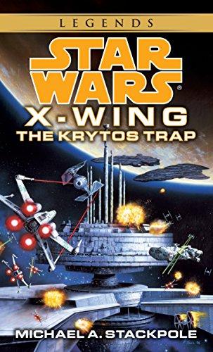 Stackpole, M: SW X WING #03 KRYTOS TRAP: Book 3 (Star Wars) por Michael A. Stackpole