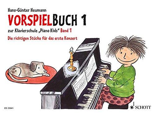 """Vorspielbuch 1: zur Klavierschule """"Piano Kids"""" Band 1. Klavier."""