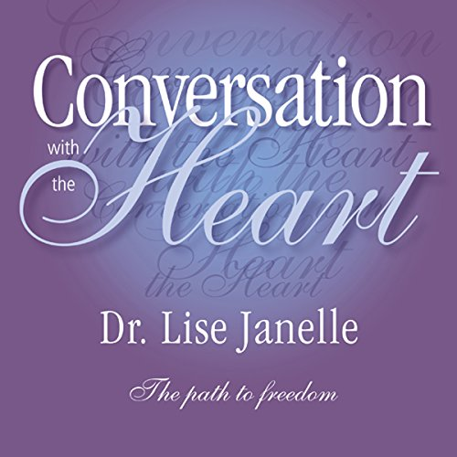 Conversation with the Heart  Audiolibri