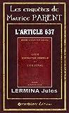 L'article 637 (Les enquêtes de Maurice PARENT t. 0)