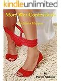 More Wet Confessions: Accidents Happen