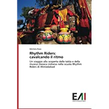 Rhythm Riders: cavalcando il ritmo: Un viaggio alla scoperta delle tabla e della musica classica indiana nella scuola Rhythm Riders di Ahmedabad