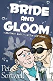 Bride And Gloom: sometimes love is better off blind