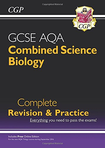 New Grade 9-1 GCSE Combined Science: Biology AQA Complete Revision & Practice with Online Edition (CGP GCSE Combined Science 9-1 Revision)