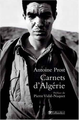 Carnets d'Algérie par Antoine Prost