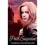 Past Suspicion (Christian Romantic Suspense) (English Edition)