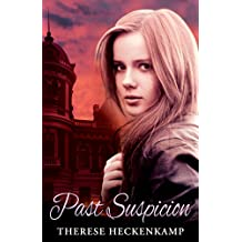 Past Suspicion (Christian Romantic Suspense) (English Edition)