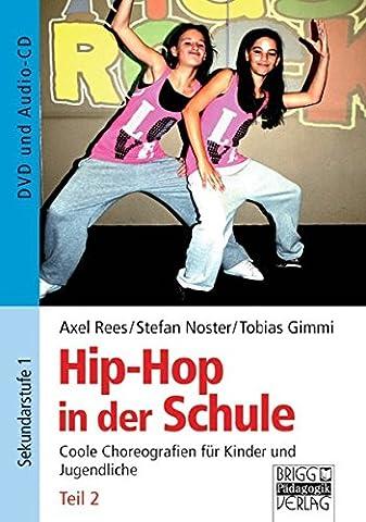 Hip-Hop in der Schule: Teil 2: DVD und