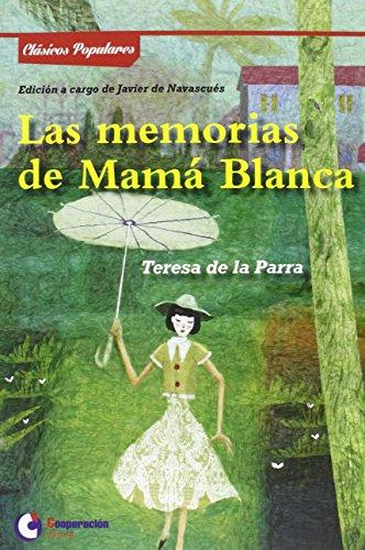 Memorias De Mamá Blanca