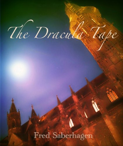 the-dracula-tape-saberhagens-dracula-series-book-1