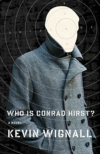 Who is Conrad Hirst?: A Novel by Kevin Wignall (November 13,2007)