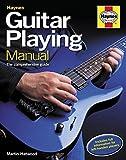 Guitar Playing Manual: The comprehensive guide (Haynes Manual)